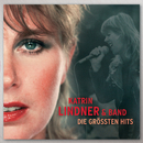 Die größten Hits/Katrin Lindner & Band
