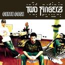 Certe Cose/Two Fingerz