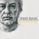 Auteclassic/Joan Isaac & Luis Eduardo Aute