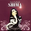 Best  Of Ballads/Shima