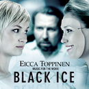 Music For The Movie Black Ice/Eicca Toppinen