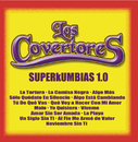 SuperKumbias Vol. 1/Los Covertores