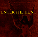 For Life, Til Death, To Hell, With Love/Enter The Hunt