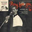 I Cry For You/Johnnie Ray