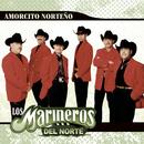 Amorcito Norteño/Los Marineros Del Norte