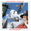 The Immigrants/Zawinul Syndicate