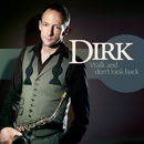 Walk And Don't Look Back/Dirk