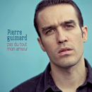 Pas Du Tout Mon Amour/Pierre Guimard