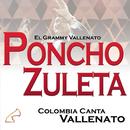 Colombia Canta Vallenato/Poncho Zuleta & El Cocha Molina