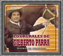 Tesoros De Coleccion - Los Rurales De Gilberto Parra/Los Rurales De Gilberto Parra