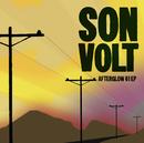 Afterglow 61 EP/Son Volt