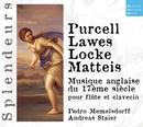 DHM Splendeurs: Purcell, Lawes, Locke, Matteis/Andreas Staier / Pedro Memelsdorff