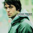 Weil sich alles ändern muss/Rafael Weber