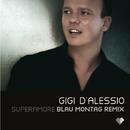 Superamore (Blau Montag remix)/Gigi D'Alessio