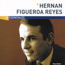 Los Esenciales/Hernan Figueroa Reyes
