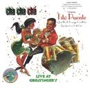 Cha Cha Cha Live At Grossinger's/Tito Puente