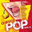 Chavos Pop Vol. 2/Chavos Pop