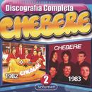 Cherebe Discografía Completa Volumen 2/Chebere