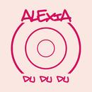 Du Du Du/Alexia