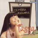 Gembira Berkumpul/Tasya
