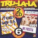 Discografía Completa Volumen 6/Tru La La