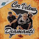 Diamanti/Cor Veleno
