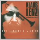 Die Frühen Jahre/Klaus Lenz & Modern Jazz Big Band 65