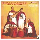 Los Chalchaleros En La Noche/Los Chalchaleros