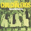 Recordándote/Los Chalchaleros