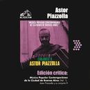 Edición Crítica: Música Popular Contemporanea De La Ciudad De Buenos Aires (Vol.1)/Astor Piazzolla