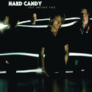 Just Another Face/Hard Candy