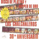 Disco De Platino Y Nipper De Oro - 30° Aniversario/Los Chalchaleros