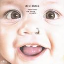 Canciones de Cuna al Palo/Divididos
