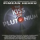 Pimeän Hehku - The Kiss Of Plutonium/Johnny Lee Michaels