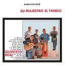 Vinyl Replica: Su Majestad El Tango/Quinteto Real