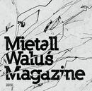 Mietall Walus Magazine/Metal Walus Magazine
