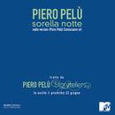 Sorella Notte (live radio edit)/Piero Pelù