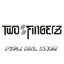 Figli Del Caos (original vrs)/Two Fingerz