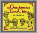 Tesoros De Coleccion - Los Gorriones Del Topo Chico/Los Gorriones del Topochico