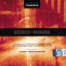 Business Sta Valkania/Dionisis Tsaknis