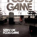 Fools Game/Sean Mac