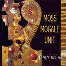 Forget Me Not/Moss Mogale Unit