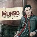 One Way Ticket/Munro