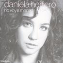 No Voy A Mentirte/Daniela Herrero