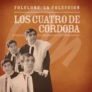 Folclore - La Colección - Los Cuatro de Córdoba/Los Cuatro de Córdoba