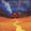 Trancas Canyon/Big Sky