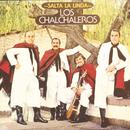Salta La Linda/Los Chalchaleros