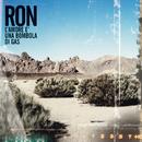 L'Amore E' Una Bombola Di Gas/Ron