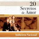 20 Secretos de Amor - Industria Nacional/Industria Nacional