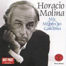 Mis Mejores 30 Canciones/Horacio Molina